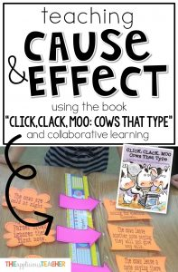 "Understanding cause and effect can be tricky for students. This post outlines how to use the well loved story, ""Click, Clack, Moo"" to help illustrate this tricky concept. Love the collaborative game freebie in this post too!"