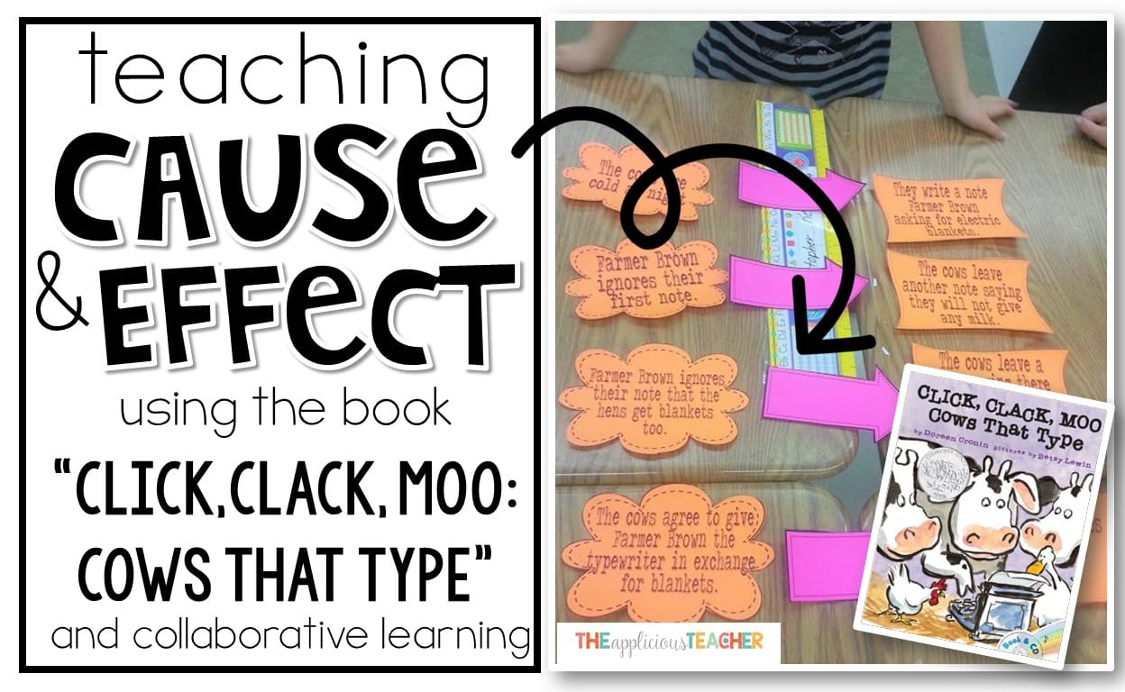 Teaching Cause and Effect using Click, Clack, Moo