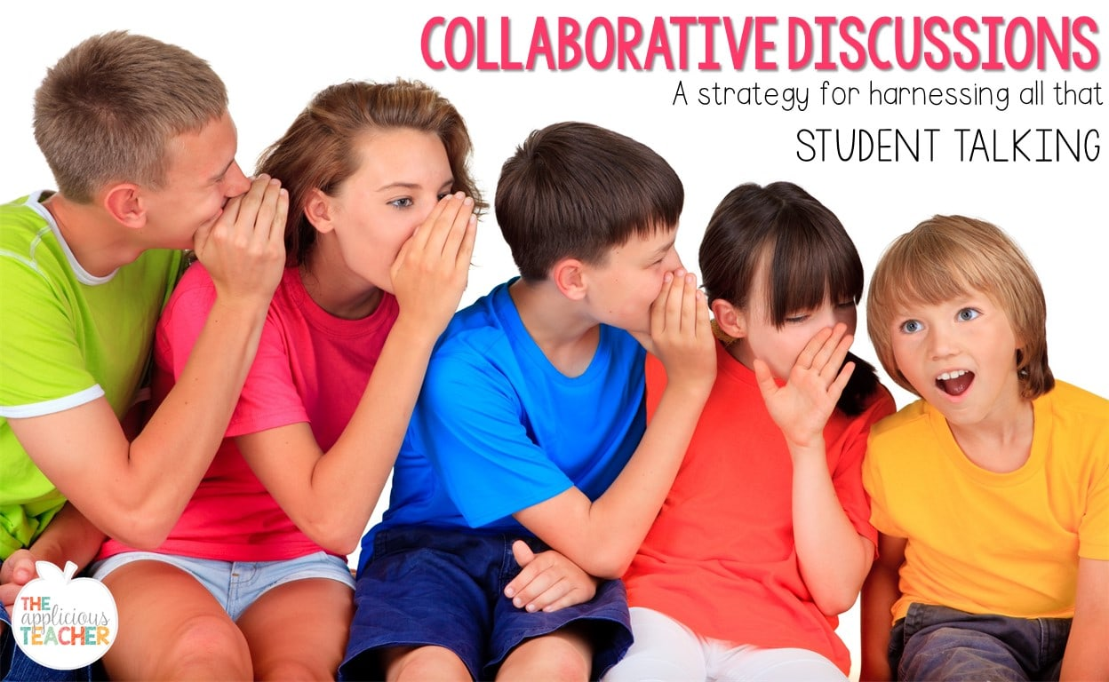 Collaborative discussions in the classroom- tips for utilizing a chatty class
