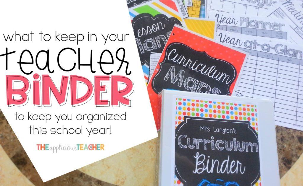 teacher binder- best way to stay organized this school year- TheAppliciousTeacher.com