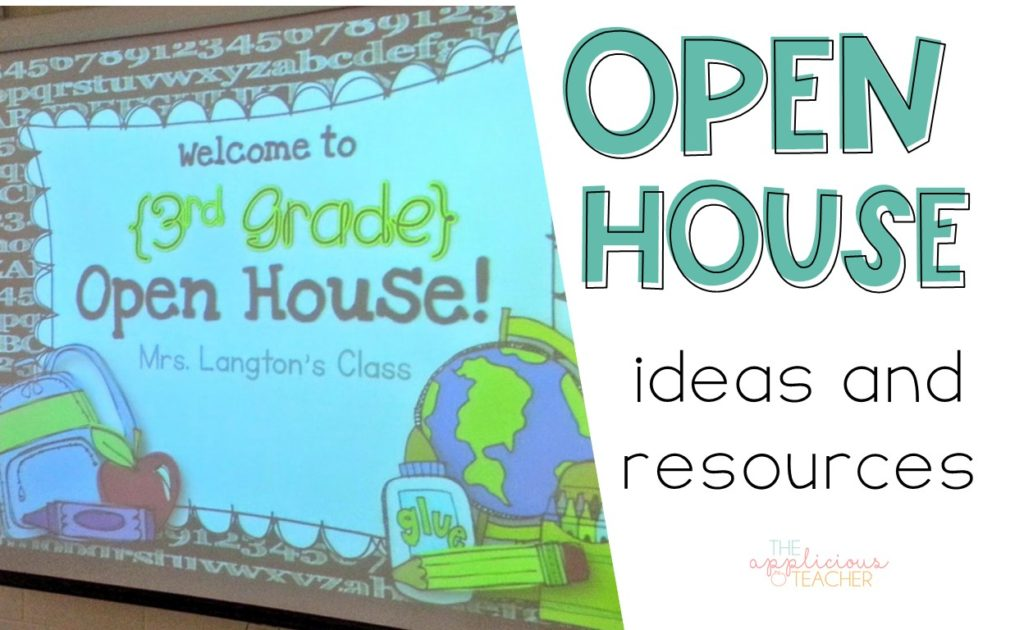 Open House ideas and resources- tons of great ideas for a perfect Open House event and tons of free resources. TheAppliciousTeacher.com