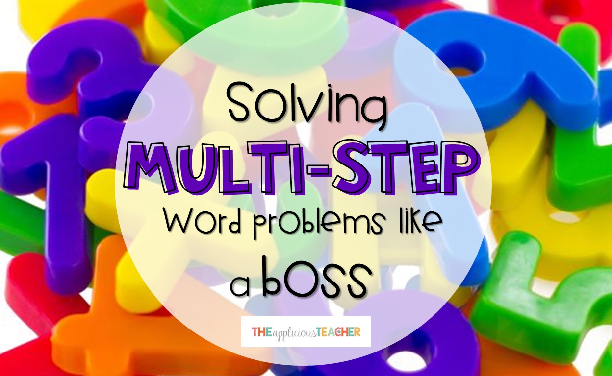 Solving Multi-Step Word Problems Like a Boss