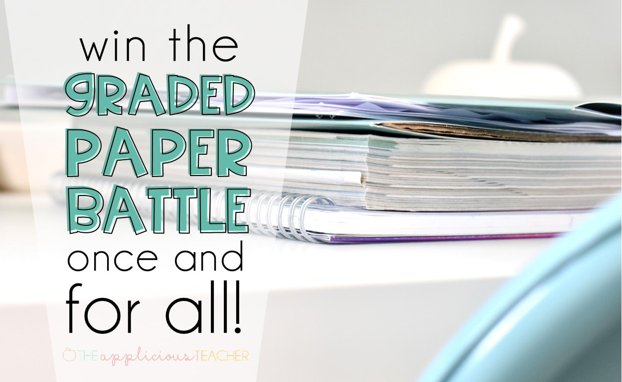 Tired of taking home tons of graded work just to lug it back again the next day? Check out how to win that graded paper battle once and for all! TheAppliciousTeacher.com