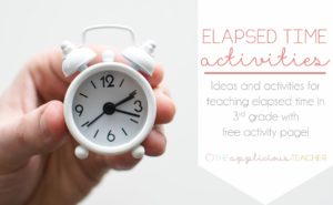 elapsed time activities for 3rd grade- theappliciousteacher.com
