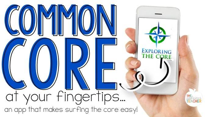 Common Core at Your Fingertips: Exploring the Core App