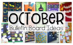 Collection of fun bulletin boards for October!