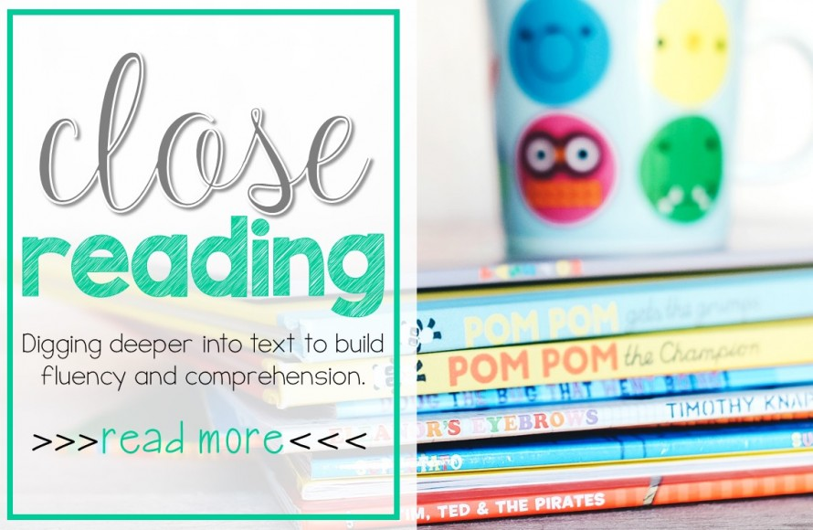 Close reading activities and lesson plan ideas
