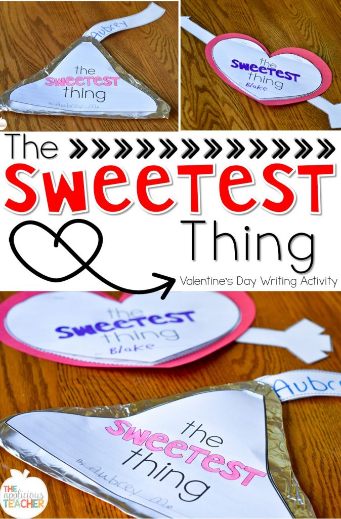 The Sweetest Thing- perfect writing activity for Valentine's Day- students write about something sweet they've done for someone else, then publish on a kiss or heart.