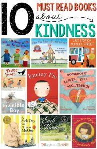 10 Must Read Books about Kindness for the Classroom- Love all the book suggestions in this post! Could use around Valentine's Day or for the beginning of the year.