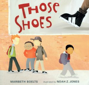 Books about Kindness Those shoes a book about kindness