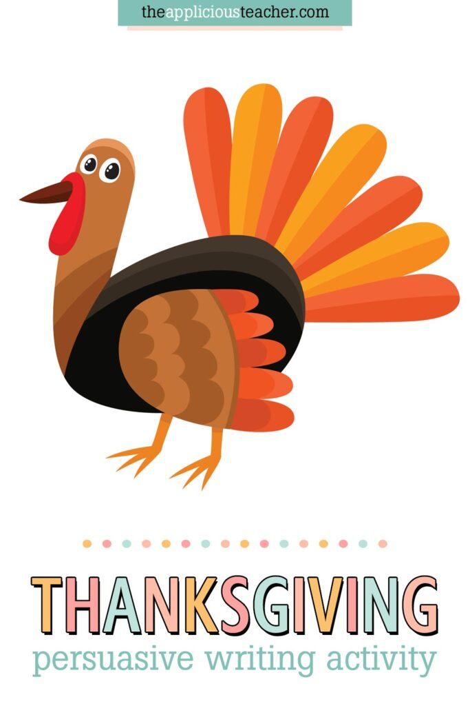 Turkey Persuasive Writing Activity