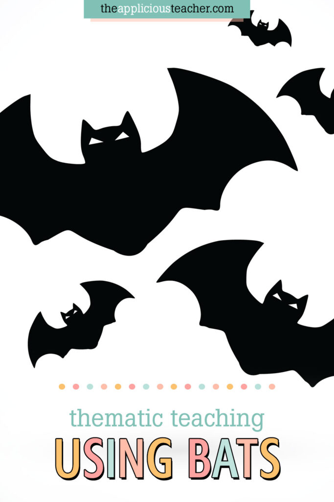Thematic Unit Using Bats
