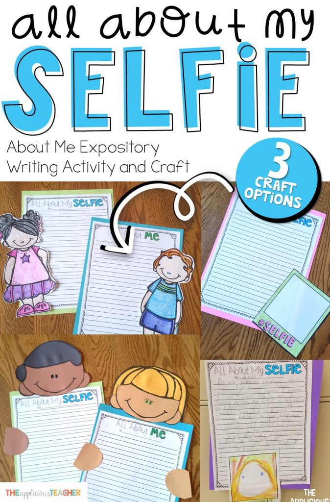 All about my selfie- fun back to school expository writing activity and craft!