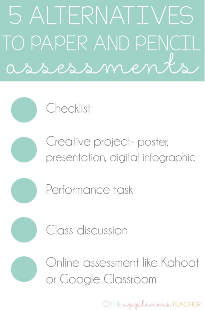 5 alternatives to paper and pencil assessments- theappliciousteacher.com