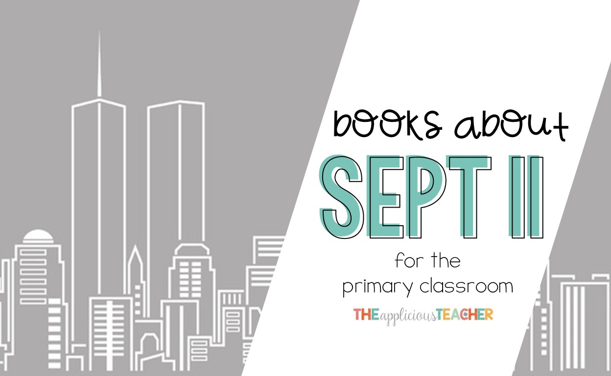 Age appropriate books about Sept 11th for your primary classroom.