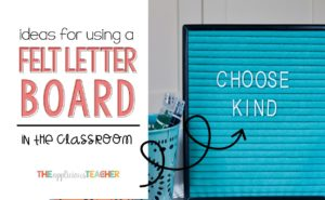 Do you have the must have accessory for your classroom in the new year. Here are some great ideas for using a felt letter board in your classroom.