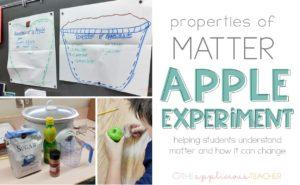 Properties of matter apple science experiment activities