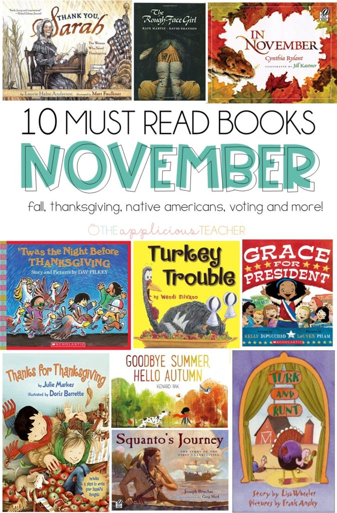 November Must Reads- 10 of my favorite books to share during the month of November- Perfect for learning about Fall, the seasons, voting/election, Thanksgiving and more! TheAppliciousTeacher.com