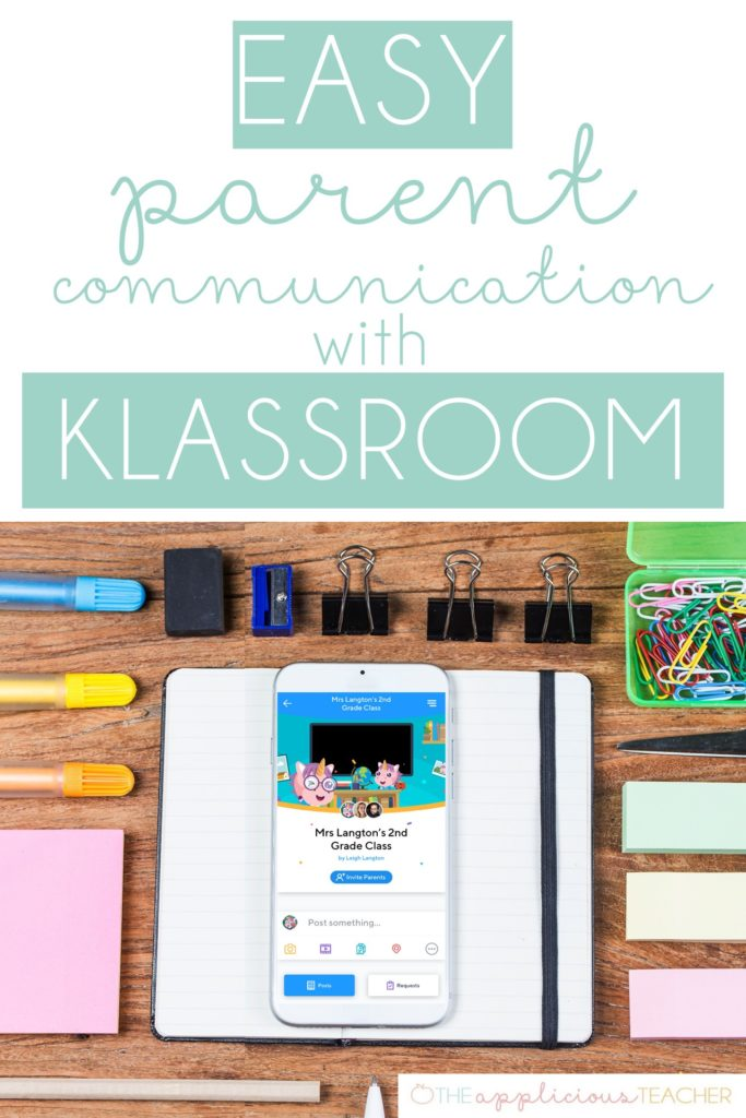 Easy Parent Communication with Klassroom- TheAppliciousTeacher.com #parentcommunication #classroomtech