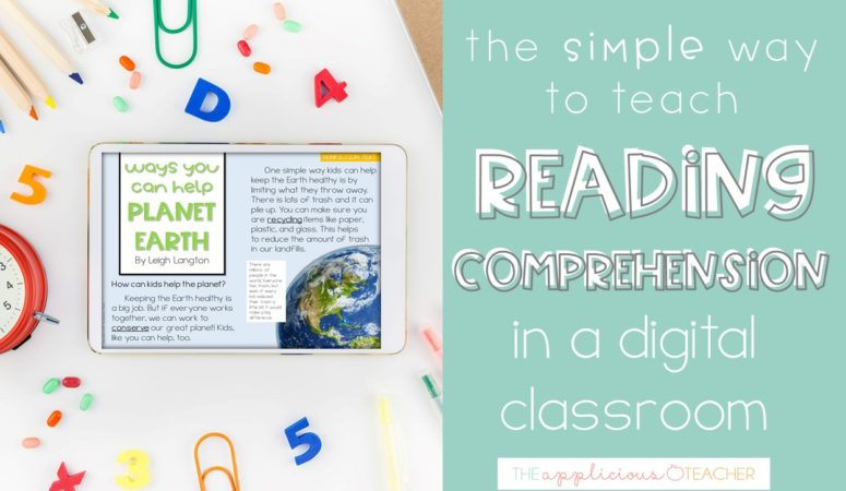 The Simple Way to Teach Reading Comprehension in a Digital Classroom