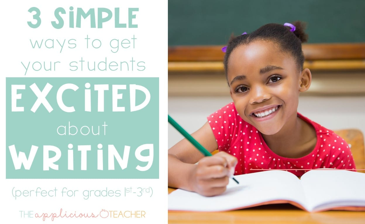 ways to get students excited about writing