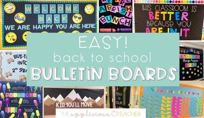 10 Easy Back To School Bulletin Boards