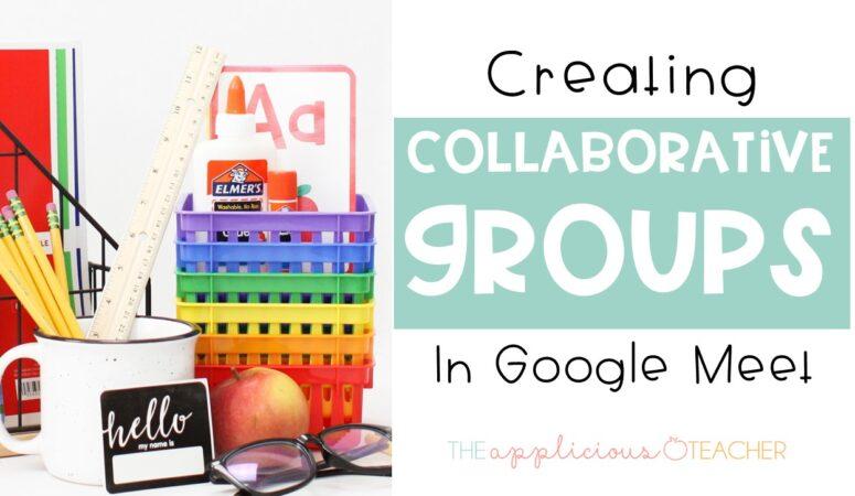 Google Hacks for Teachers: Using Breakout Rooms in Google Meet