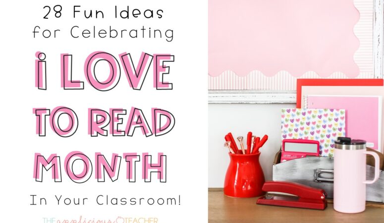 28 Ways to Celebrate I Love to Read Month