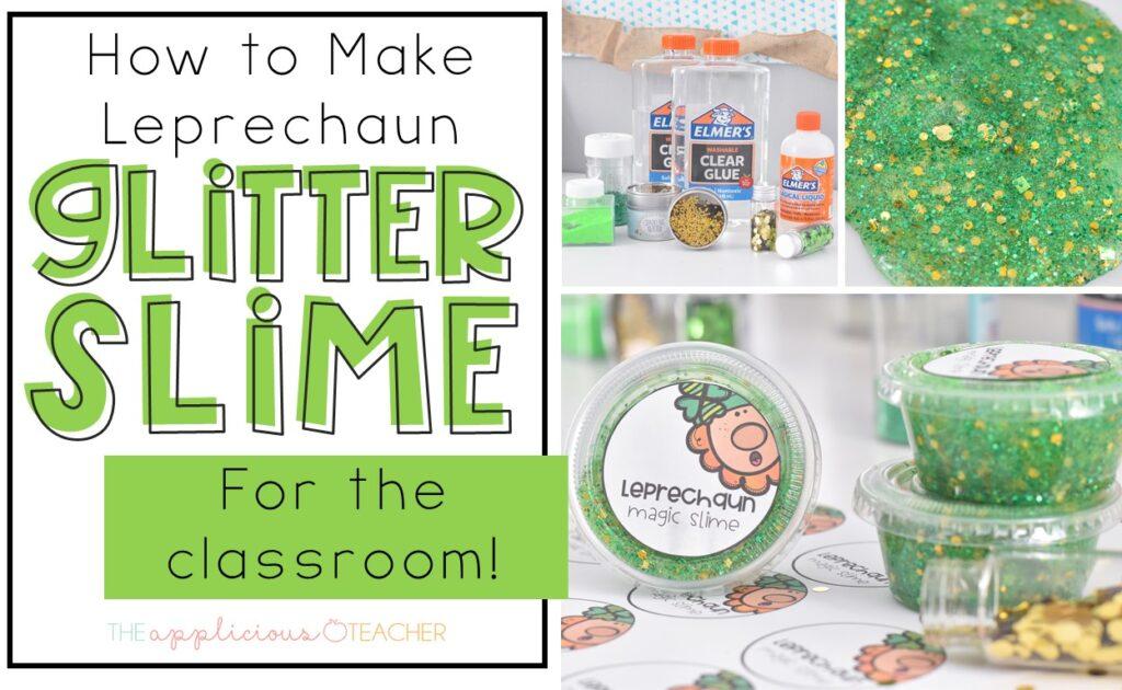 Making leprechaun glitter slime in the classroom