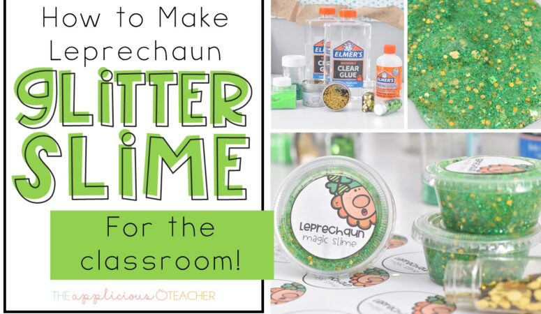 Leprechaun Glitter Slime: Classroom St. Patrick's Day Activity