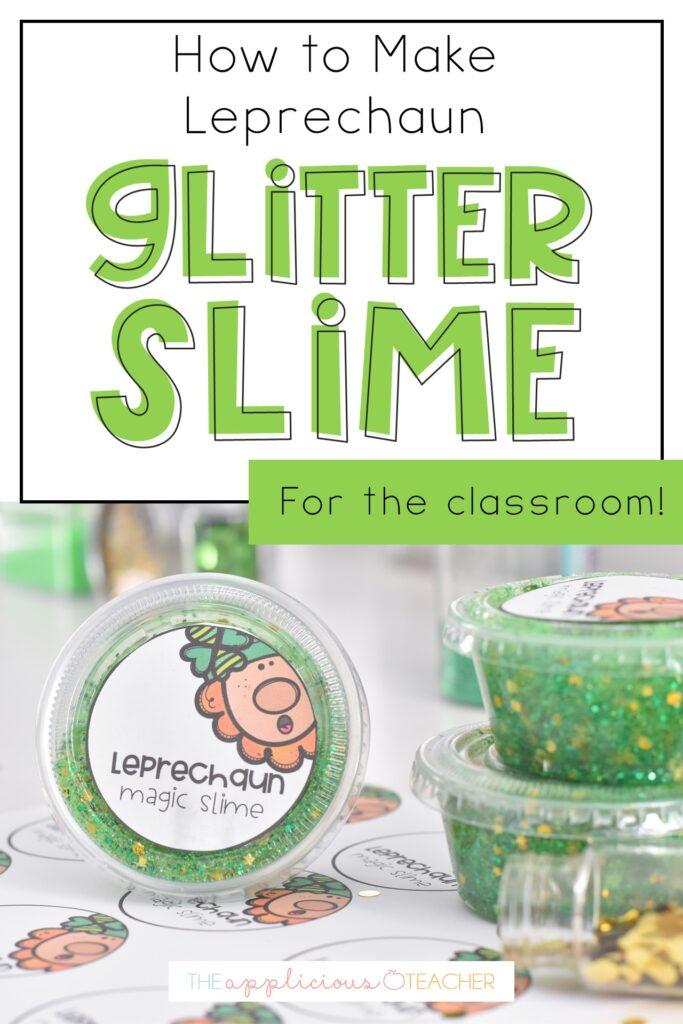 leprechaun glitter slime for the classroom