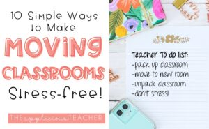 tips for moving classroomssss