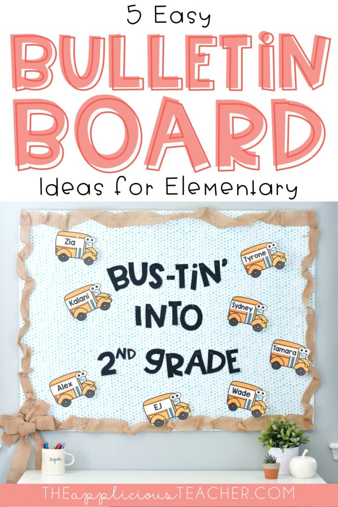 5 Easy Bulletin Board Ideas to Try This School Year
